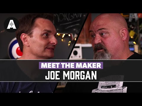 The Captain Meets Joe Morgan from Morgan Amplification!