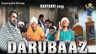 Full / DARUBAAZ / New haryanvi song / Real desi team (friends music)
