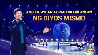 Christian Music Video | Ang Katayuan at Pagkakakilanlan ng Diyos Mismo