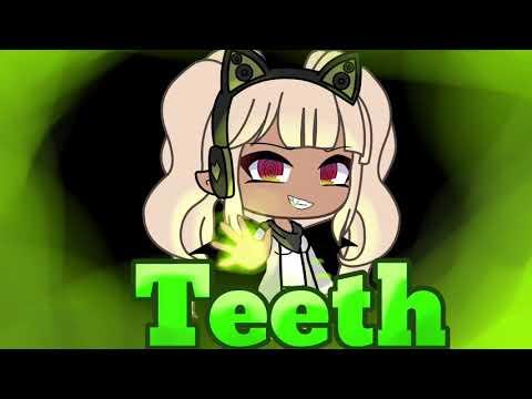 | Teeth | gacha life | GLMV | Sofi Sof |