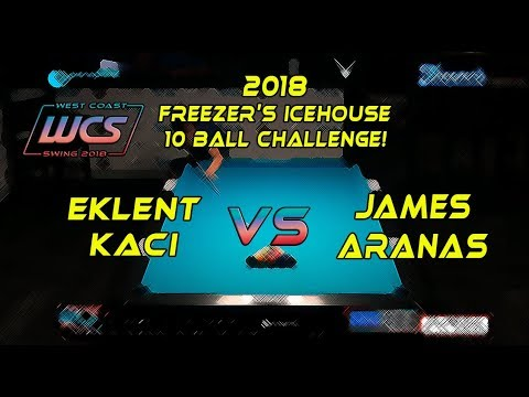 #9 - Eklent KACI Vs James ARANAS - The 2018 Freezer's Icehouse 10-Ball Challenge!