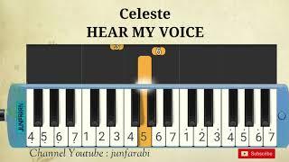 Celeste - HEAR MY VOICE - melodika tutorial