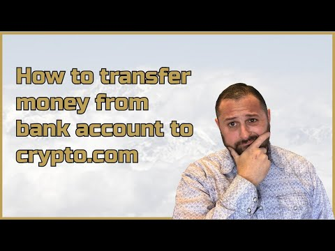 Transfer Or Purchase Currency From Bank To Crypto Com