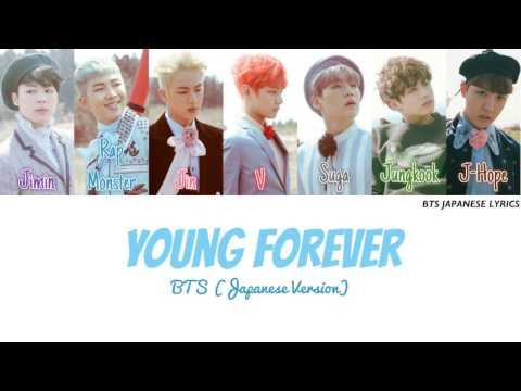 BTS (방탄소년단) [防弾少年団] - Young Forever [Japanese Version] (Color Coded | Kanji | Romaji | English)