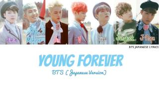 Gambar cover BTS (방탄소년단) [防弾少年団] - Young Forever [Japanese Version] (Color Coded | Kanji | Romaji | English)