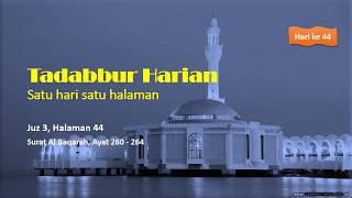 TADABBUR HARIAN Juz 3, Halaman 44, QS Al-Baqarah, Ayat 260 - 264