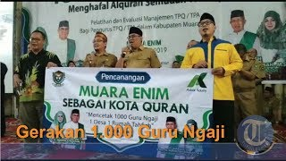 Download Video Gerakan Muara Enim 1 000 Guru Ngaji MP3 3GP MP4