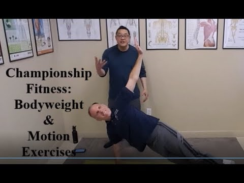Championship Fitness: Bodyweight & Motion Exercises