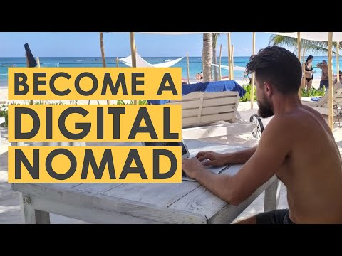 How to Become a Digital Nomad in 2021
