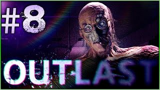 Let's Play Outlast #8 - CRAZY DOCTOR ( Gameplay Walkthrough )