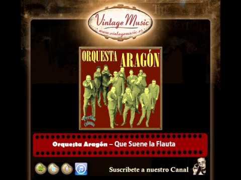 9Orquesta Aragón – Que Suene la Flauta