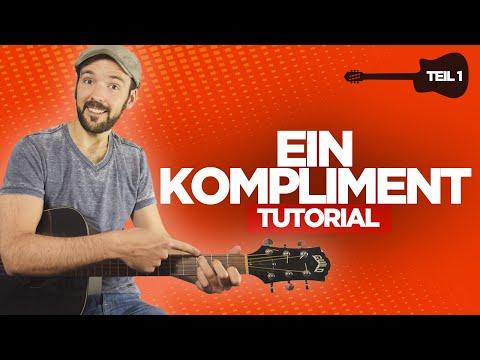Ein Kompliment - Sportfreunde Stiller - Gitarre lernen - Teil 1