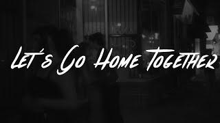 Download Ella Henderson & Tom Grennan - Let's Go Home Together (Lyrics)