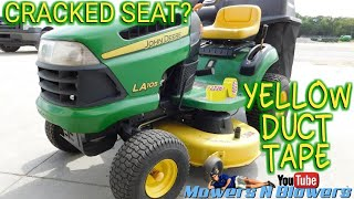 FIXING A JOHN DEERE LAWN TRACTOR RIDING MOWER CRACKED SEAT WITH YELLOW DUCT DUCK TAPE THE CHEAP WAY