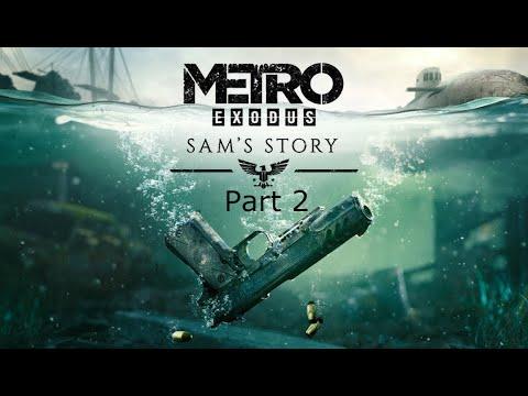 Metro Exodus: Sam's Story Part 2 |