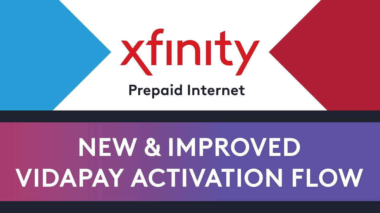 Xfinity Prepaid Internet New Vidapay Activation Flow Youtube