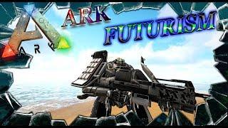 ARK: Survival Evolved Ark Futurism Final Existence (моды в Арк Сурвайвал)