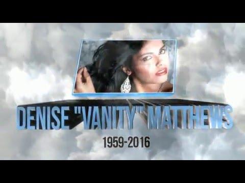 "Denise ""Vanity"" Matthews Died Today-Evangelist Matthews"