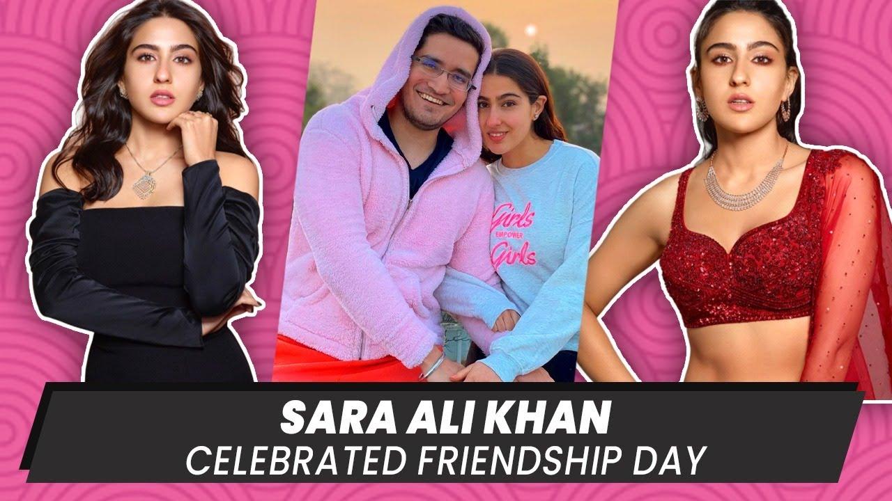 Sara Ali Khan Celebrated Friendship Day | Atrangi Re | Akshay Kumrar | Bollywood B Town Latest News