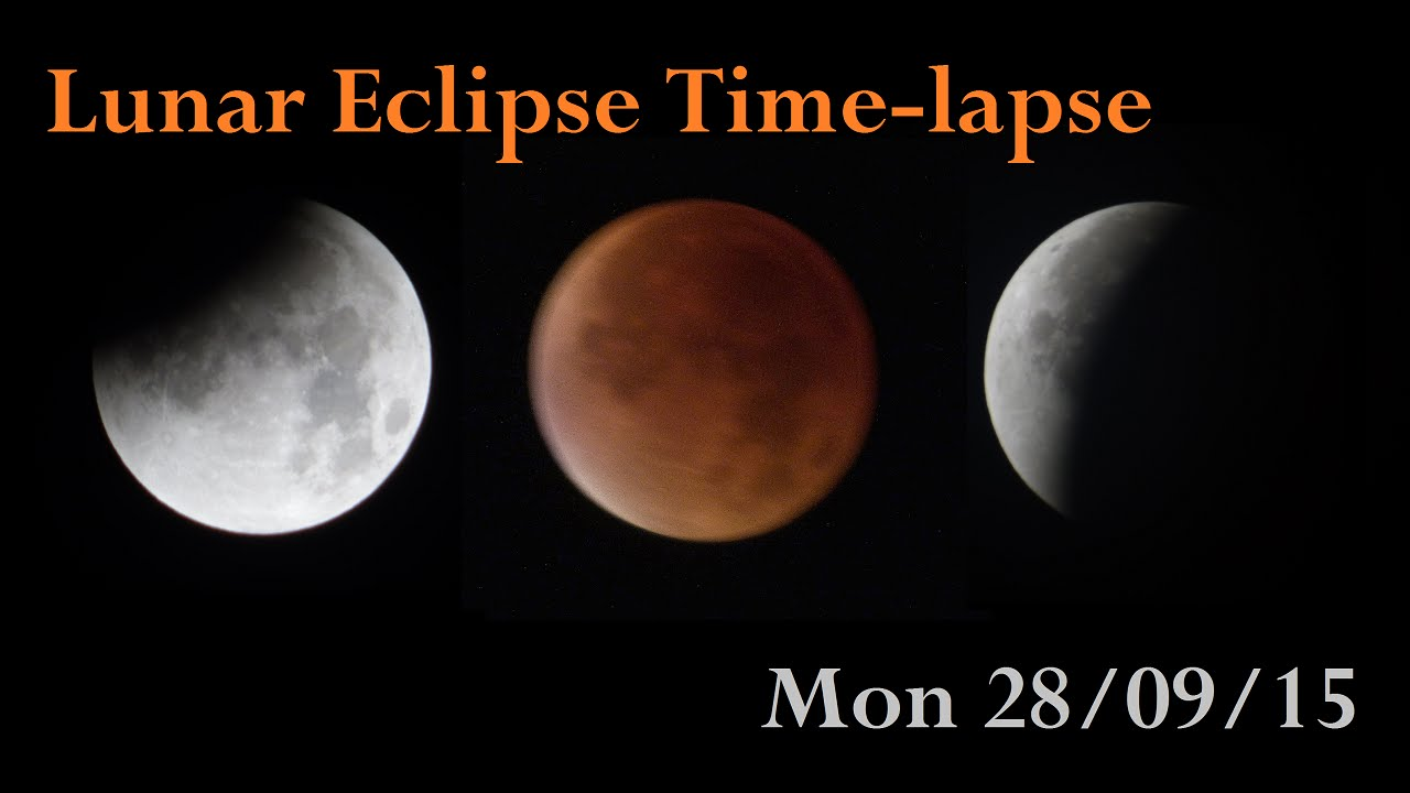 Lunar Eclipse September 2015 Time Lapse