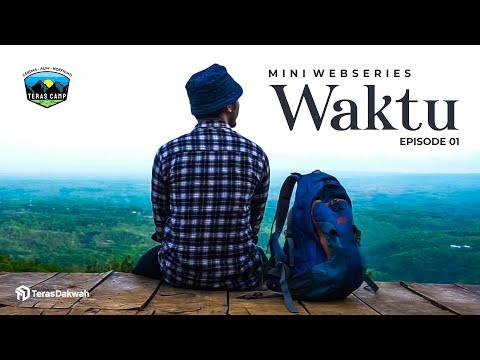 """""""WAKTU"""" - Mini Series Episode 1"""