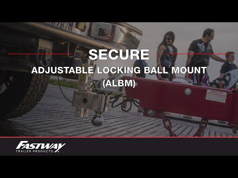 Fastway Flash ALBM - Adjustable Locking Ball Mount