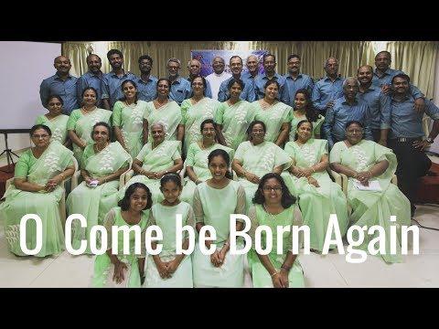 Global Christian Worship - O Come Be Born Again (Christmas