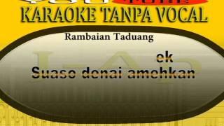 karaoke minang rambaian taduang 1