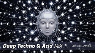 Deep Techno & Acid Mix 1 by Amarel