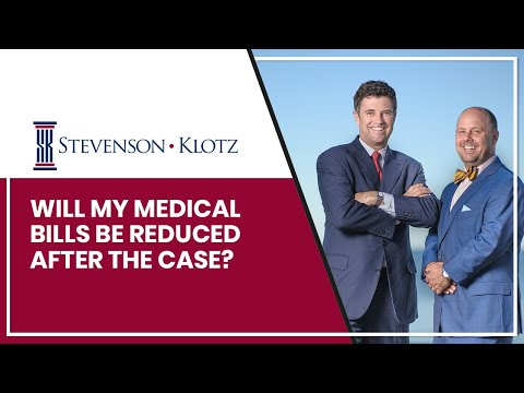 Will My Medical Bills Be Reduced After The Case?
