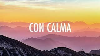 Gambar cover Con Calma - Daddy Yankee & Snow (Lyrics) 🎵