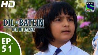 Dil Ki Baatein Dil Hi Jaane - दिल की बातें दिल ही जाने - Episode 51 - 10th June, 2015