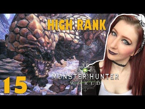 HIGH RANK!- Monster Hunter: World PS4 PRO Part 15 - Interactive Streamer