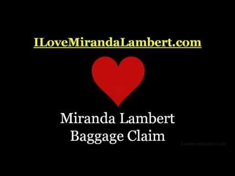 Miranda Lambert Baggage Claim - Album Version...