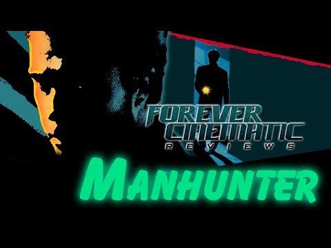 Manhunter (1986) - Forever Cinematic Review