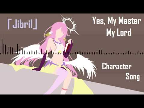 No Game No Life | Soundtrack「Yes, My Master My Lord」| Jibril Character Song