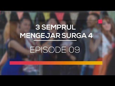 3 Semprul Mengejar Surga 4 - Episode 09