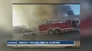 Deadly house fire in Aurora