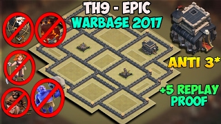 TH 9 (TOWN HALL 9) ANTI 3 STARS WAR BASE | 2017 | NEW UPDATE | CLASH OF CLANS | ANTI ALL
