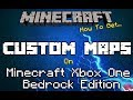 How To Play & Download Custom Maps On Minecraft Xbox One Bedrock Edition