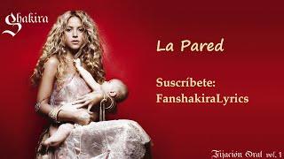 Скачать 02 Shakira La Pared Lyrics