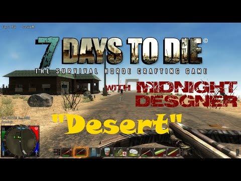7 Days to Die 14 - Desert
