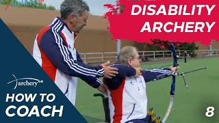08 Archery GB how to coach Disability Archery