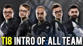 The International 2018 All Team's Intro #TI8