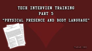 Tech Interview Training   05 Physical Presence and Body Language