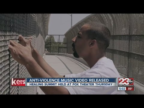 Anti-Violence music video released in Bakersfield