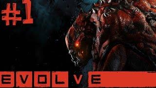 Evolve. Часть 1 (Монстр vs Охотники)