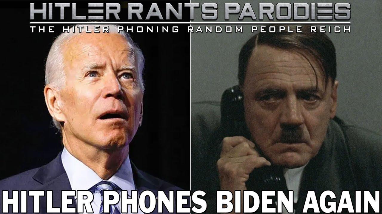 Hitler phones Biden again