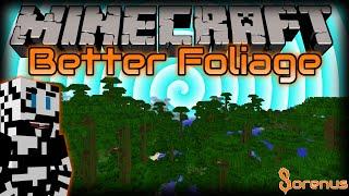 Minecraft | BETTER FOLIAGE MOD | Sorenus Mods 186