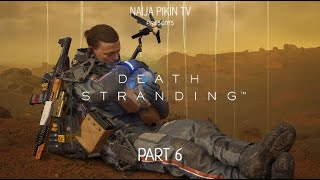 {GAMEPLAY} Death Stranding - Part 6 HD